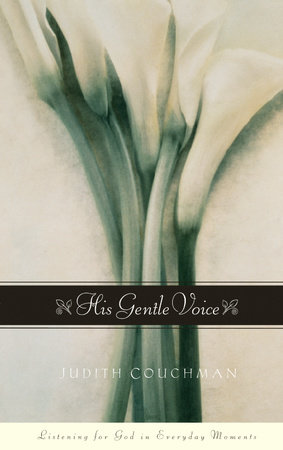 His Gentle Voice by Judith Couchman