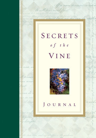 Secrets of the Vine Journal by Bruce Wilkinson