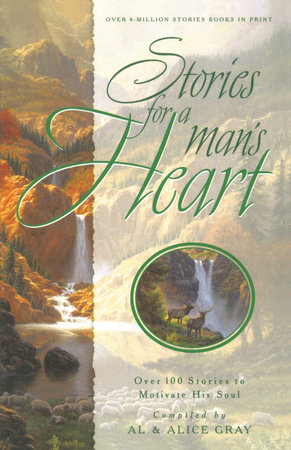 Stories for a Man's Heart by Al Gray