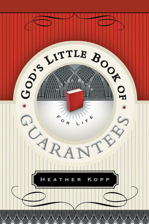 God's Little Book of Guarantees - OH by Heather Kopp