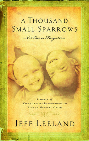A Thousand Small Sparrows by Jeff Leeland