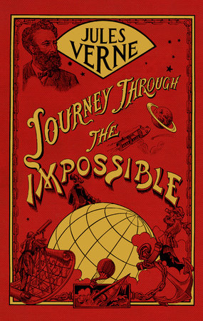 Journey Through the Impossible by Jules Verne