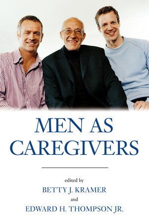 Men As Caregivers by