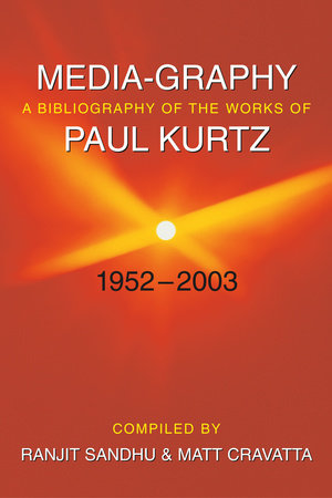 Media-graphy by Paul Kurtz
