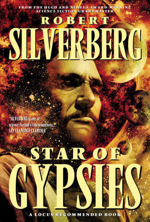Star Of Gypsies by Robert Silverberg