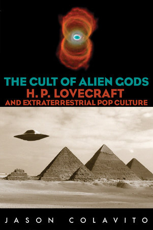 The Cult of Alien Gods