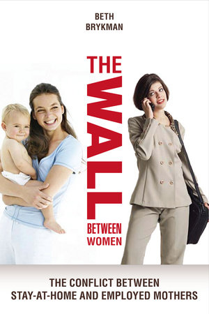 The Wall Between Women by Beth Brykman