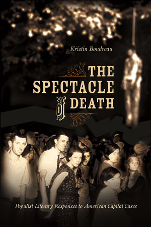 The Spectacle of Death by Kristin Boudreau