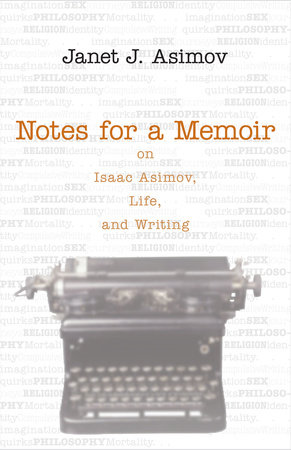 Notes for a Memoir by Janet Asimov