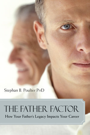 The Father Factor by Stephan B. Poulter, Ph.D.