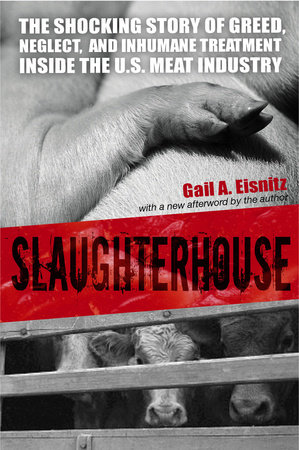 Slaughterhouse by Gail A. Eisnitz