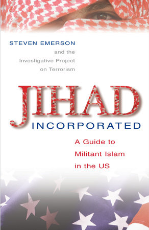 Jihad Incorporated by Steven Emerson