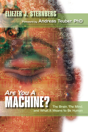 Are You a Machine? by Eliezer J. Sternberg