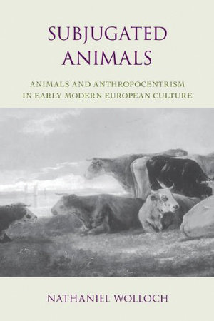 Subjugated Animals by Nathaniel Wolloch