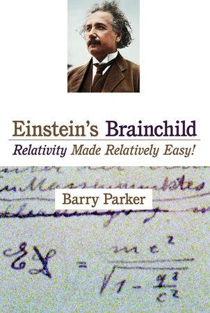 Einstein's Brainchild