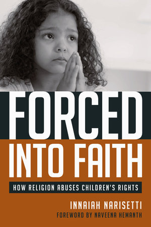 Forced Into Faith by Innaiah Narisetti