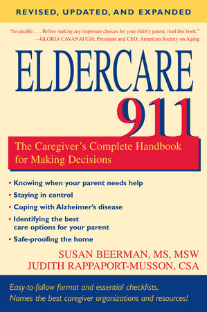 Eldercare 911 by Susan Beerman, M.S.W. and Judith Rappaport-Musson, CSA