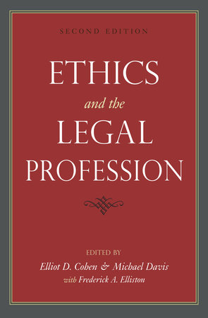 Ethics and the Legal Profession by