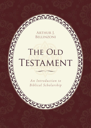 Old Testament by Arthur J. Bellinzoni