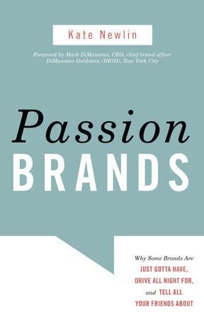 Passion Brands by Kate Newlin