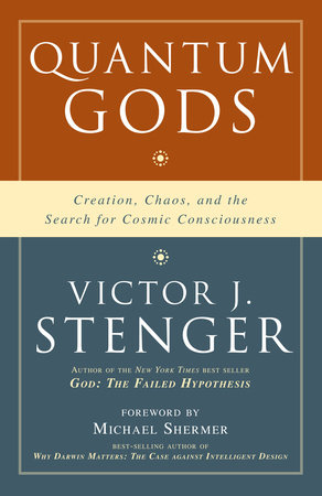 Quantum Gods by Victor J. Stenger