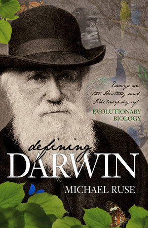 Defining Darwin by Michael Ruse