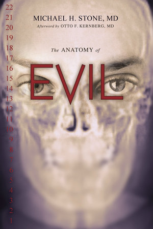 The Anatomy of Evil by Michael H. Stone, MD