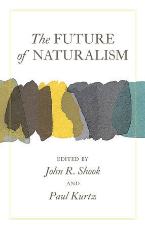 The Future of Naturalism by