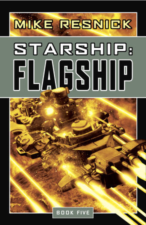 Starship: Flagship by Mike Resnick