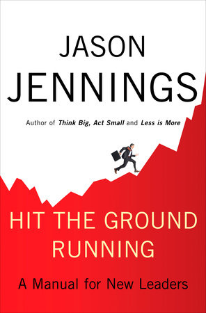 Hit the Ground Running by Jason Jennings