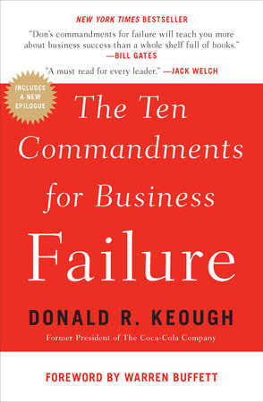 The Ten Commandments for Business Failure