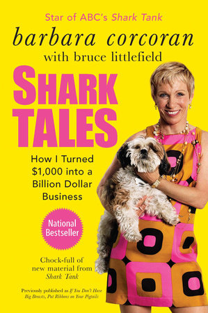 Use What You've Got by Barbara Corcoran and Bruce Littlefield