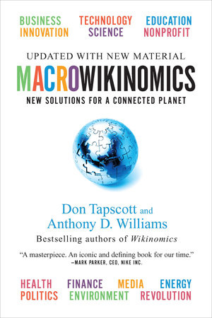MacroWikinomics by Don Tapscott and Anthony D. Williams