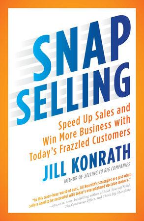 SNAP Selling by Jill Konrath