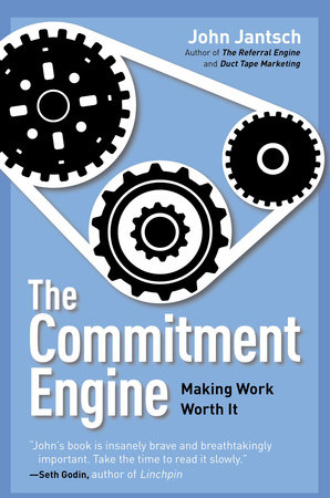The Commitment Engine by John Jantsch
