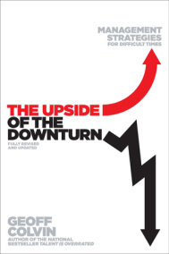 The Upside of the Downturn