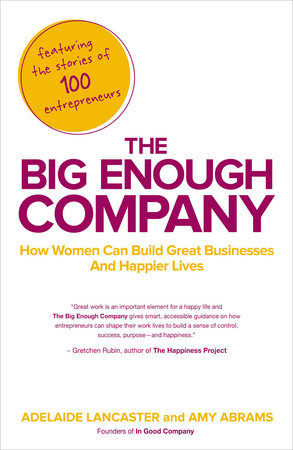 The Big Enough Company by Adelaide Lancaster and Amy Abrams