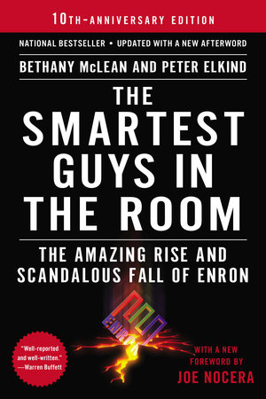 The Smartest Guys in the Room by Bethany McLean and Peter Elkind