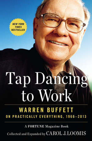 Tap Dancing to Work by Carol J. Loomis
