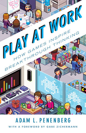 Play at Work by Adam L. Penenberg