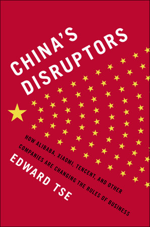 The cover of the book China's Disruptors