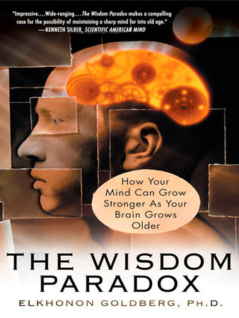 The Wisdom Paradox by Elkhonon Goldberg