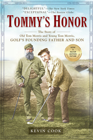 Tommy's Honor by Kevin Cook