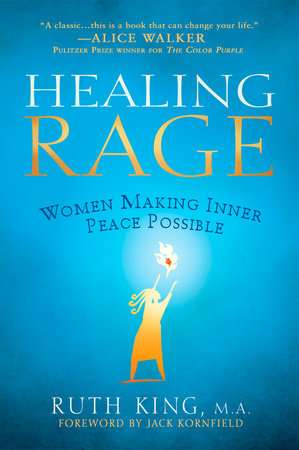 Healing Rage by Ruth King