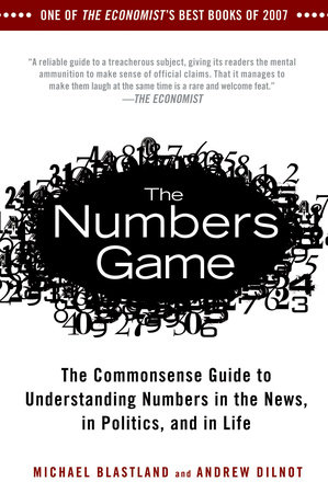 The Numbers Game by Michael Blastland and Andrew Dilnot
