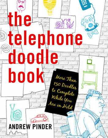 The Telephone Doodle Book by Andrew Pinder