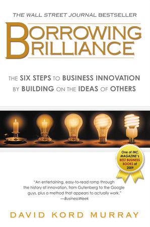 Borrowing Brilliance by David Kord Murray