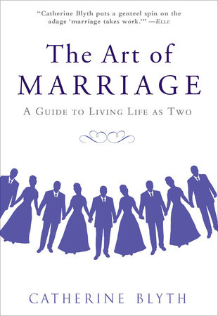 The Art of Marriage by Catherine Blyth