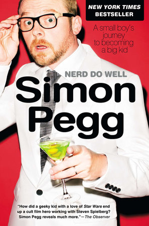 Nerd Do Well by Simon Pegg