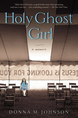 Holy Ghost Girl by Donna M. Johnson